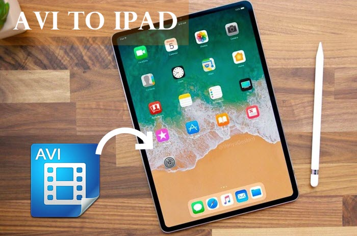 Convert AVI to iPad