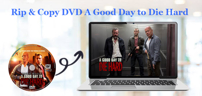 Rip DVD A Good Day to Die Hard