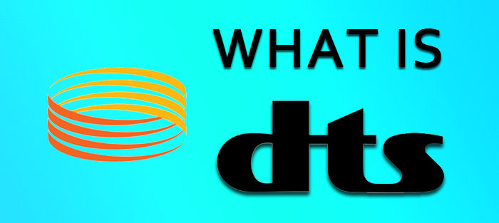 What Are Dts >> What Is Dts Digital Theater Systems