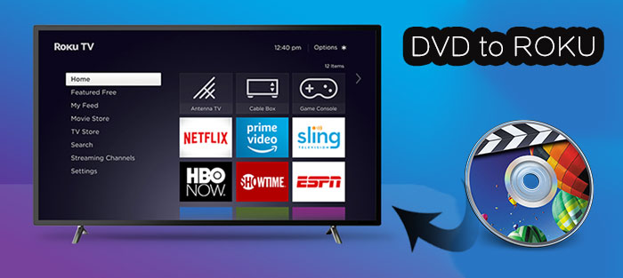 Stream DVD to Roku