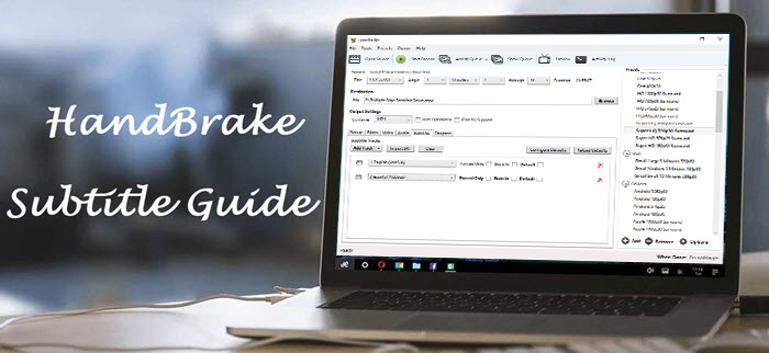 HandBrake Subtitles Guide: How to Add Soft or Forced SRT