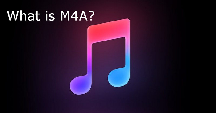 What Is M4A? M4A vs MP3? Is M4A Better than MP3 or Not?