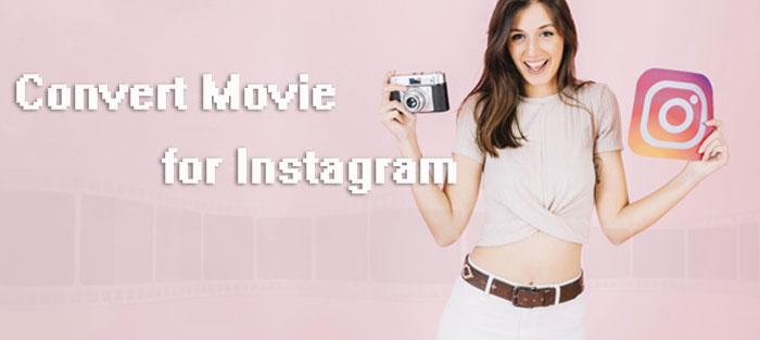 convert movie fro instagram on computer