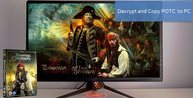 Decrypt and Copy DVD Pirates of the Caribbean