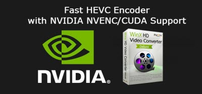 Best and Fastest HEVC/H 265 Encoder with NVIDIA NVENC/CUDA