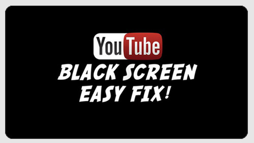 youtube error black screen