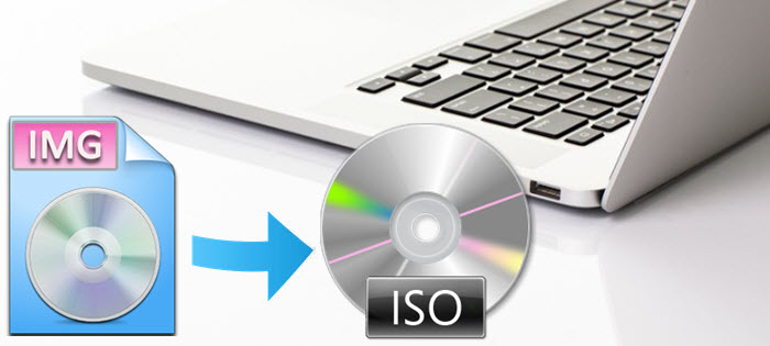 Tutorial] How to Convert IMG to ISO for DVD Burning on